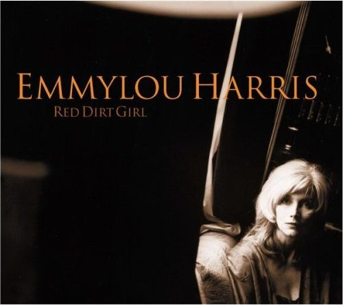 Red Dirt Girl Emmylou Harris