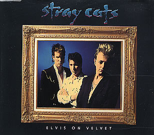 Stray-Cats-Elvis-On-Velvet-single