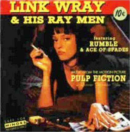 Two Link Wray Songs in Pulp Fiction