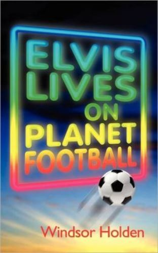 Elvis on Planet Football