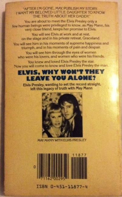 Back Cover of Elvis Why Won't They Leave You Alone