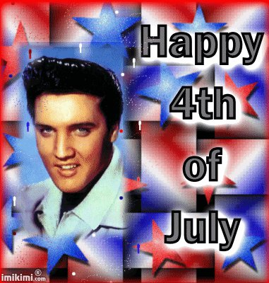 Elvis Happy Fourth of July