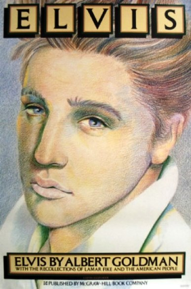 Elvis by Albert Goldman