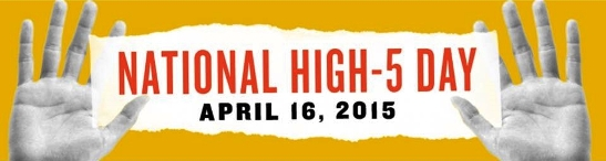 National High Five day - 3rd Thurday in April