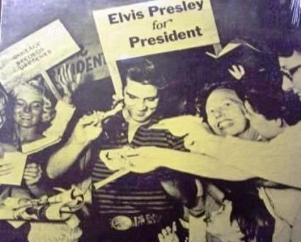 Elvis Presley for President