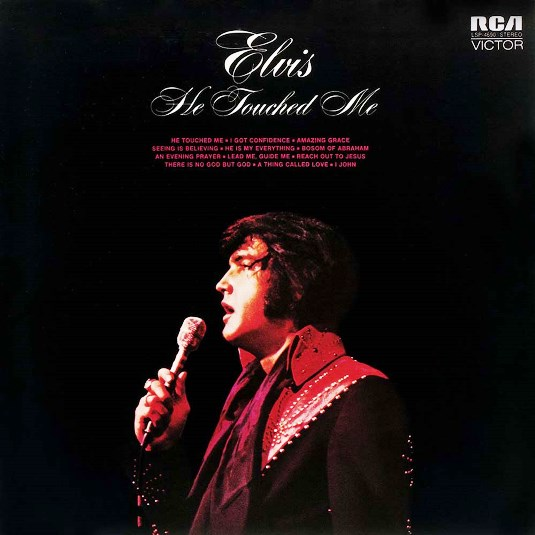 Elvis Prslet - He Touched Me Album