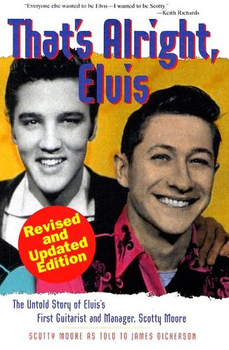 That's Alright Elvis - Scotty Moore Bio