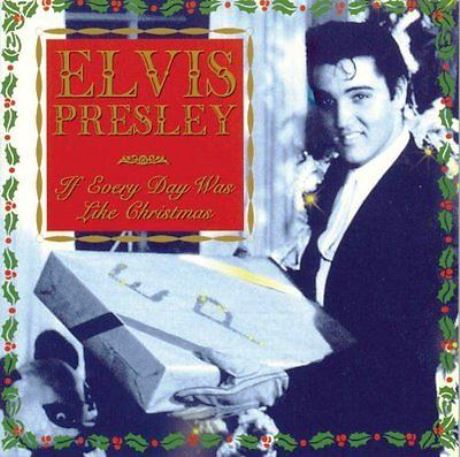 Elvis Presley - I wish Every Day Could be Christmas