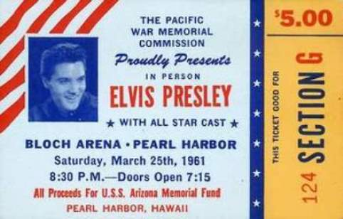 Ticket to Elvis Concert for USS Arizona Memorial Concert