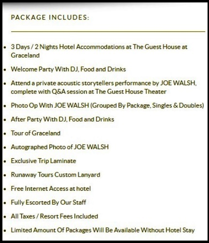 Joe Walsh Graceland Package Includes