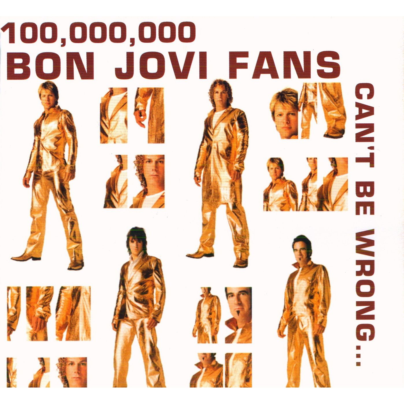 100,000,000 Bon Jovi Fans Can't Be Wrong