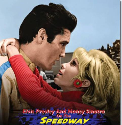 Elvis and Nancy Sinatra in Speedway