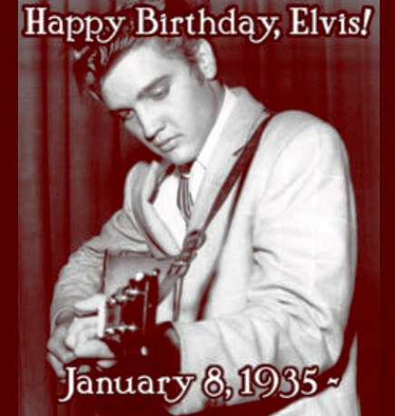 Elvis Presley Birthday Greetings