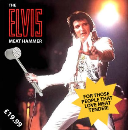 Elvis Meat Hammer