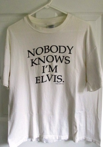Nobody Knows I'm Elvis
