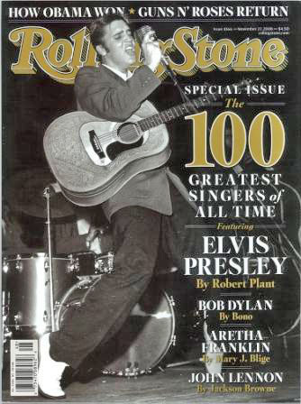 Elvis on Rolling Stone - 100 Greatest Singers November 22, 2008
