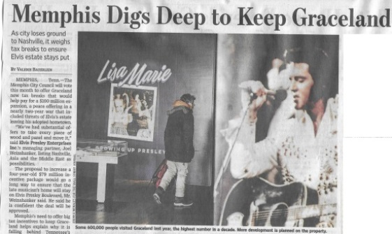 Wall Street Journal Article on Graceland Trying to get Tax Breaks from Memphis
