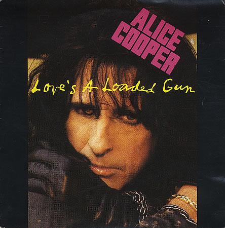 Alice Cooper - Love's a Loaded Gun