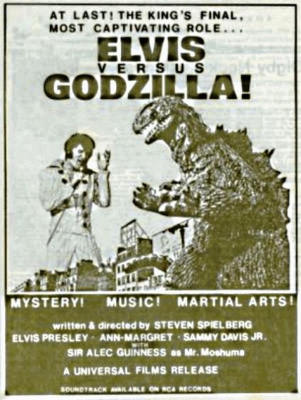 Elvis versus Godzilla
